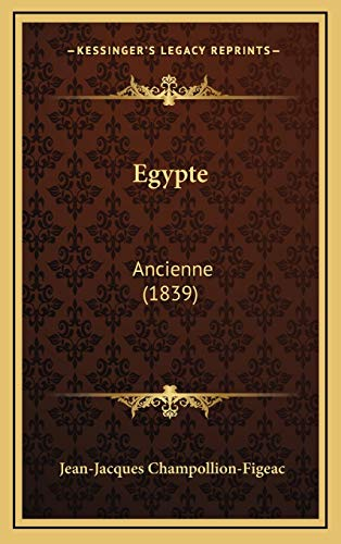 9781165462292: Egypte: Ancienne (1839) (French Edition)