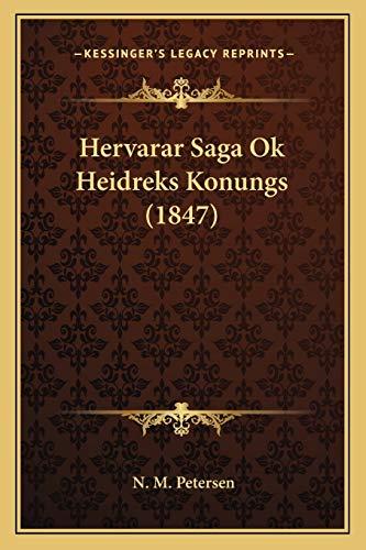 9781165468102: Hervarar Saga Ok Heidreks Konungs (1847)