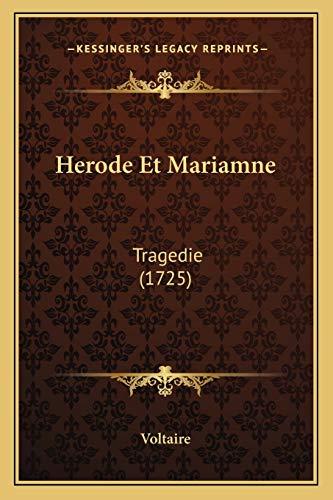 9781165472482: Herode Et Mariamne: Tragedie (1725) (French Edition)
