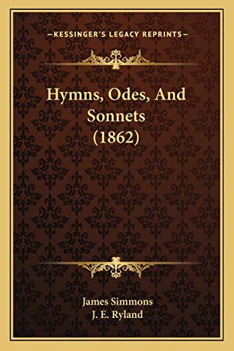 9781165478033: Hymns, Odes, And Sonnets (1862)