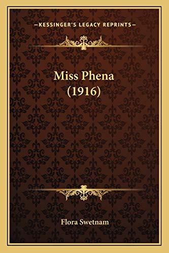 9781165478989: Miss Phena (1916)