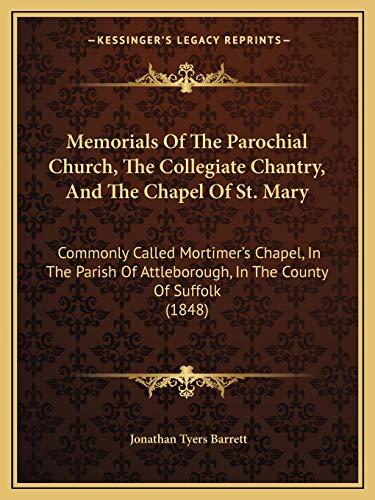 Memorials Of The Parochial Church, The Collegiate