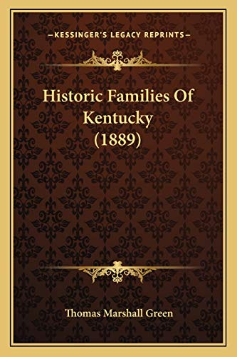 9781165486359: Historic Families Of Kentucky (1889)