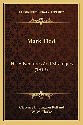 Mark Tidd: His Adventures And Strategies (1913)