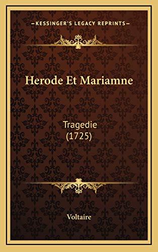 9781165497591: Herode Et Mariamne: Tragedie (1725) (French Edition)