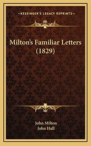 9781165497669: Milton's Familiar Letters (1829)