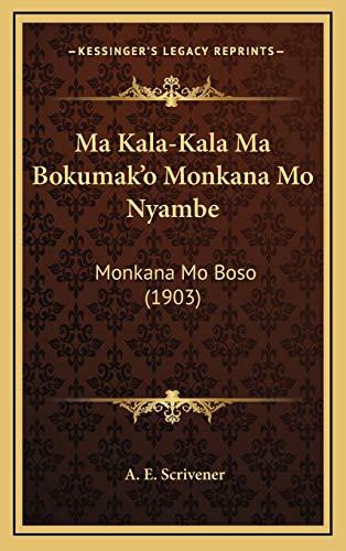 Ma Kala-Kala Ma Bokumak`o Monkana Mo Nyambe: