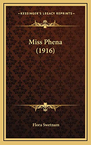 9781165503322: Miss Phena (1916)