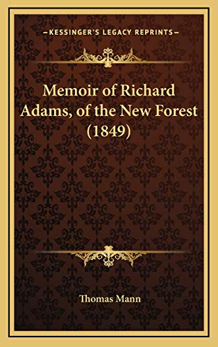 9781165504022: Memoir of Richard Adams, of the New Forest (1849)