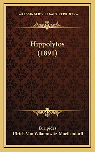 9781165506903: Hippolytos (1891) (German Edition)