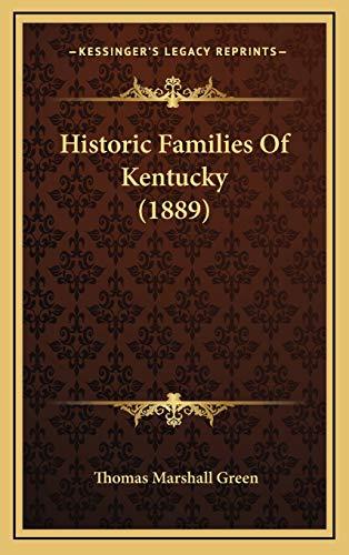 9781165510061: Historic Families Of Kentucky (1889)