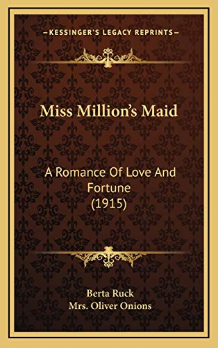 9781165514809: Miss Million's Maid: A Romance Of Love And Fortune (1915)