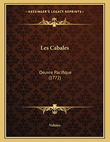 9781165518968: Les Cabales: Oeuvre Pacifique (1772) (French Edition)