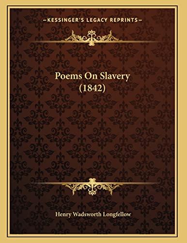 9781165521500: Poems On Slavery (1842)