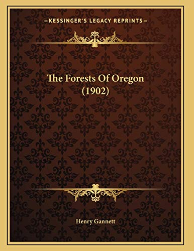 9781165522101: The Forests Of Oregon (1902)