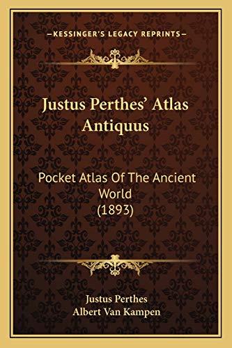 9781165523429: Justus Perthes' Atlas Antiquus: Pocket Atlas Of The Ancient World (1893)