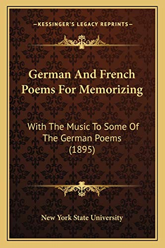 9781165528202: German And French Poems For Memorizing: With The Music To Some Of The German Poems (1895)