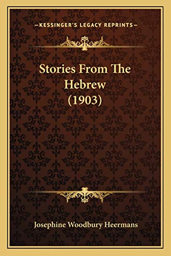 9781165533770: Stories From The Hebrew (1903)