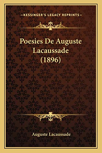 9781165542505: Poesies De Auguste Lacaussade (1896) (French Edition)