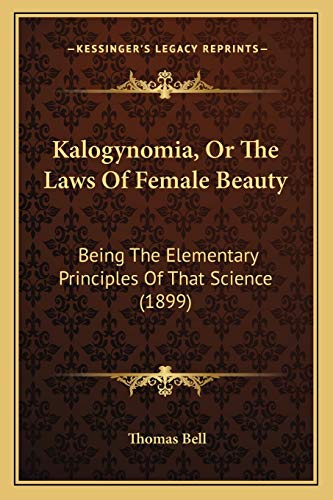 Kalogynomia, Or The Laws Of Female Beauty:
