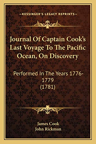 9781165548170: Journal Of Captain Cook's Last Voyage To The Pacific Ocean, On Discovery: Performed In The Years 1776-1779 (1781)