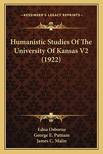 9781165549573: Humanistic Studies Of The University Of Kansas V2 (1922)