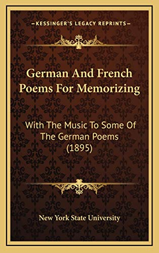 9781165553488: German And French Poems For Memorizing: With The Music To Some Of The German Poems (1895)