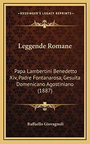 Leggende Romane: Papa Lambertini Benedetto Xiv, Padre