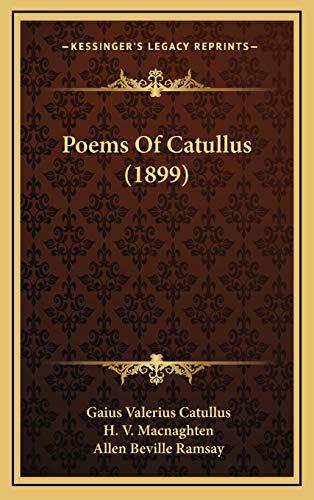 9781165556687: Poems Of Catullus (1899)