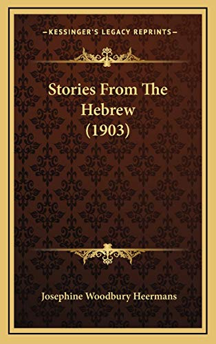 9781165558667: Stories From The Hebrew (1903)