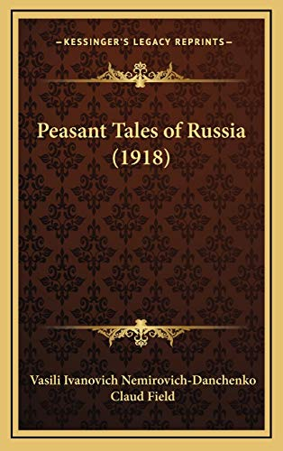 9781165559442: Peasant Tales of Russia (1918)