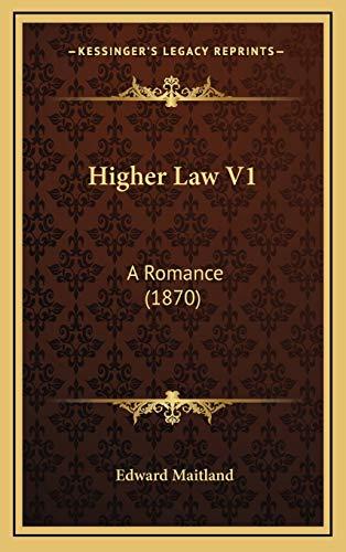 9781165566235: Higher Law V1: A Romance (1870)
