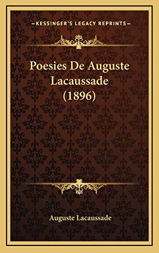 9781165566815: Poesies De Auguste Lacaussade (1896) (French Edition)
