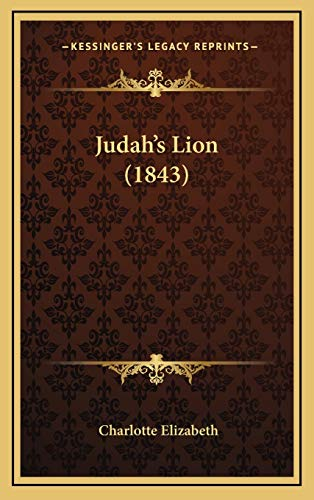 Judah's Lion (1843) (1165571838) by Charlotte Elizabeth