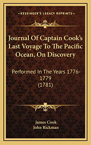 9781165572212: Journal Of Captain Cook's Last Voyage To The Pacific Ocean, On Discovery: Performed In The Years 1776-1779 (1781)