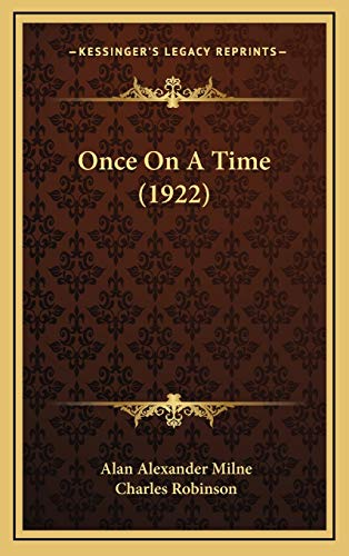 9781165572311: Once On A Time (1922)