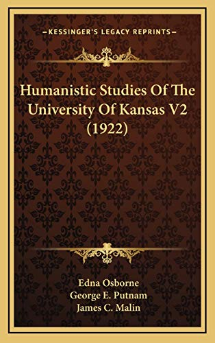 9781165573486: Humanistic Studies Of The University Of Kansas V2 (1922)