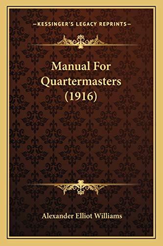 9781165587322: Manual for Quartermasters (1916)