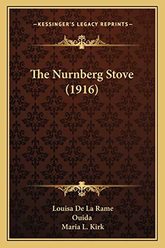 9781165588886: The Nurnberg Stove (1916)