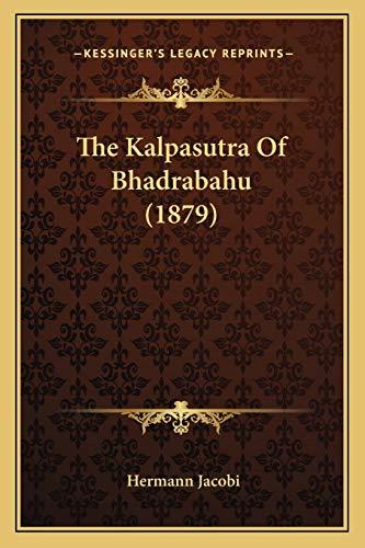 The Kalpasutra of Bhadrabahu 2010 Paperback