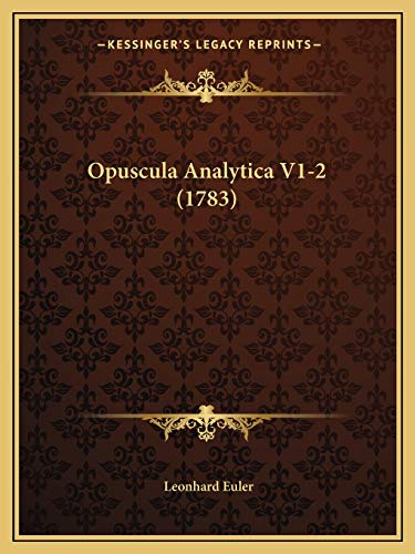9781165616015: Opuscula Analytica V1-2 (1783) (Latin Edition)