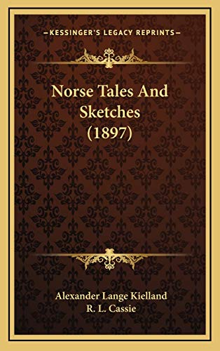 9781165621248: Norse Tales And Sketches (1897)