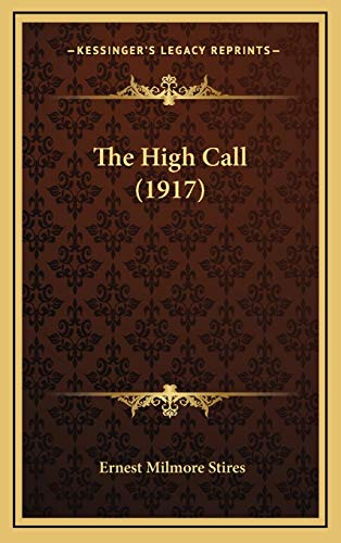 9781165623983: The High Call (1917)
