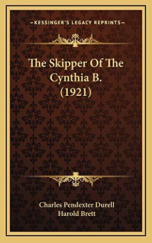 9781165627271: The Skipper of the Cynthia B. (1921)