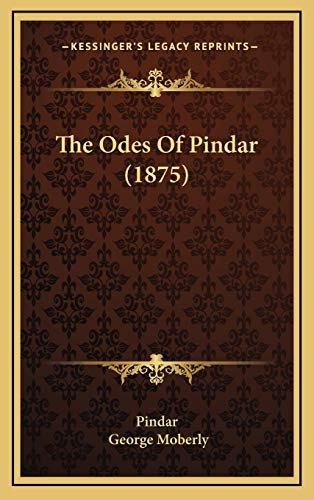 9781165628636: The Odes Of Pindar (1875)