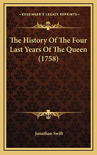 9781165637003: The History Of The Four Last Years Of The Queen (1758)