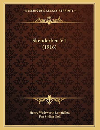 9781165644278: Skenderbeu V1 (1916) (Albanian Edition)