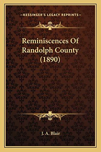 9781165649426: Reminiscences Of Randolph County (1890)