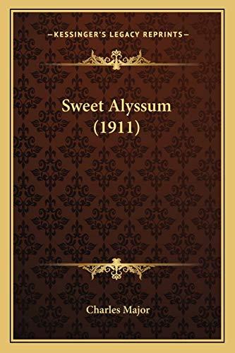 9781165649495: Sweet Alyssum (1911)