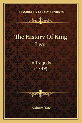 9781165651900: The History Of King Lear: A Tragedy (1749)